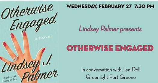 Lindsey Palmer presents Otherwise Engaged