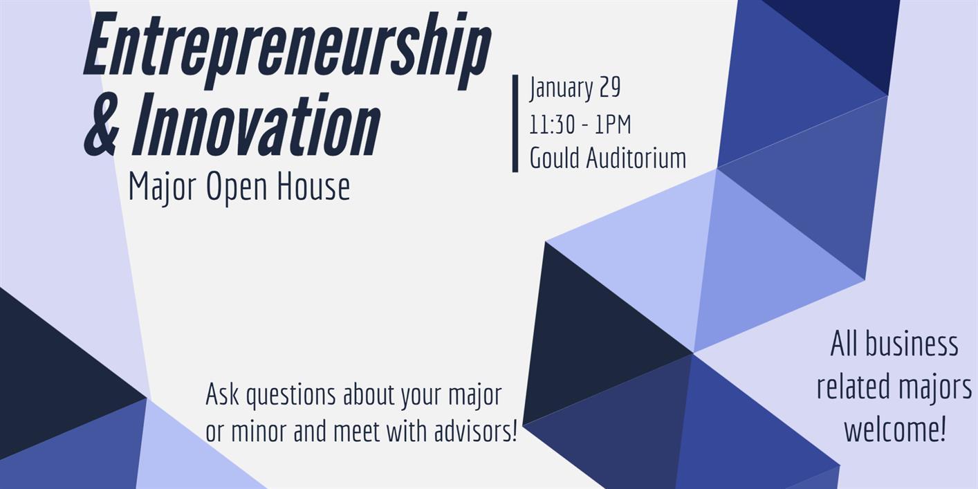Major Open House: Entrepreneurship & Innovation