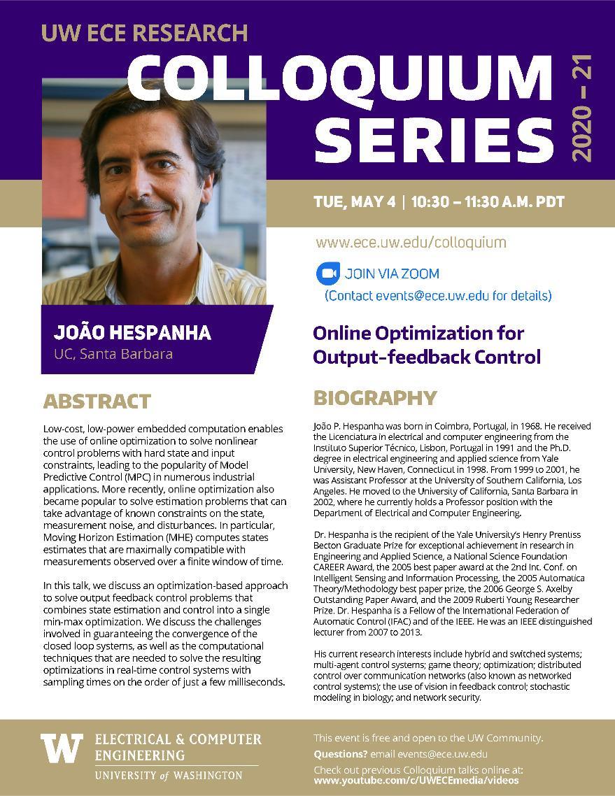 UW ECE Research Colloquium Lecture Series | Online Optimization for Output-feedback Control - João P. Hespanha, University of California, Santa Barbara
