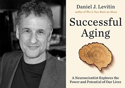 """Daniel Levitin discusses """"Successful Aging"""""""