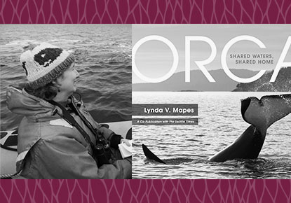 """Lynda Mapes and Guests discuss """"Orca: Shared Waters, Shared Home"""""""