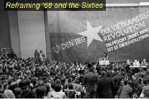 Reframing '68 and the Sixties - Panel Discussion