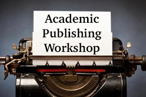 Academic Publishing Workshop
