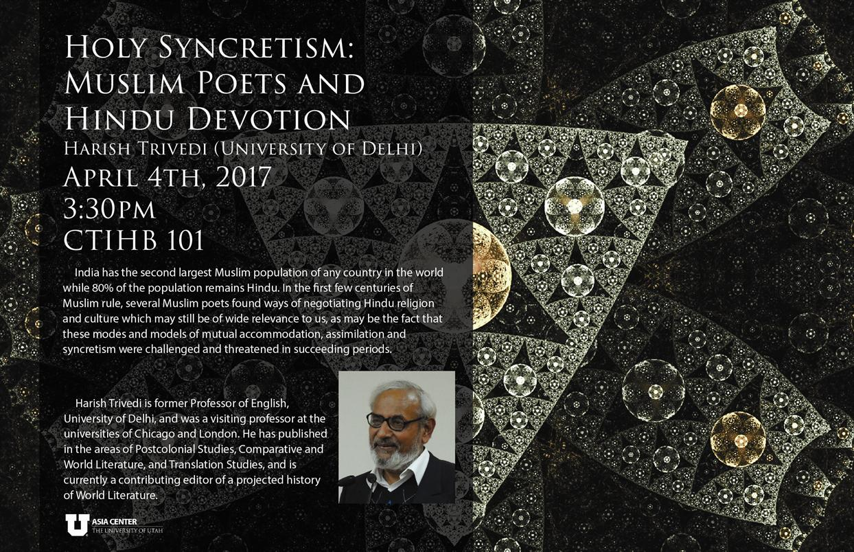 """Holy Syncretism: Muslim Poets and Hindu Devotion"" by Harish Trivedi"