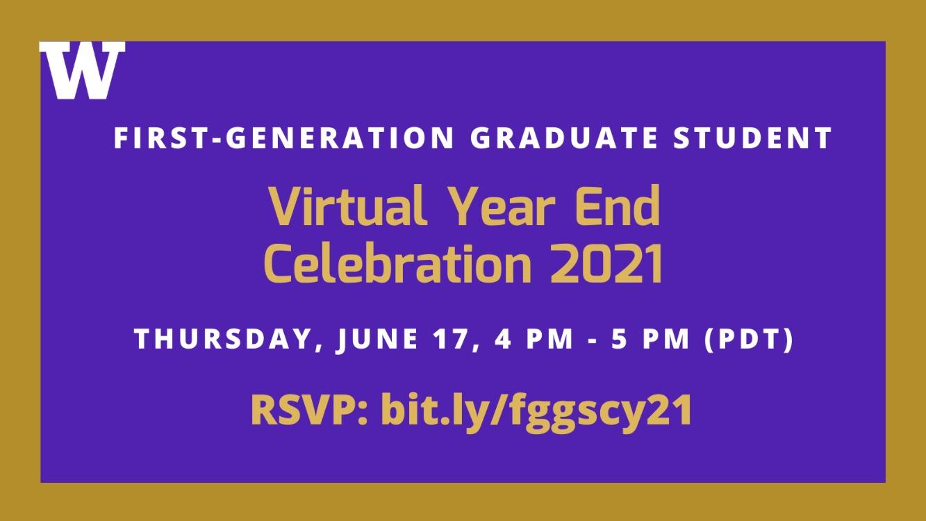 UW Virtual First-Gen Graduate Student Year End Celebration