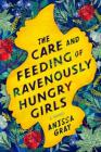 Author Reading: Anissa Gray, THE CARE AND FEEDING OF RAVENOUSLY HUNGRY GIRLS