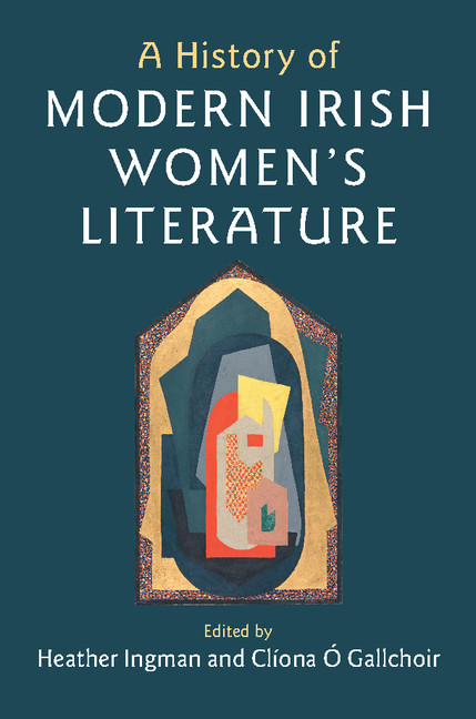 Irish Women Writers: Looking Back and Looking Forward
