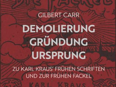Gilbert Carr on Karl Kraus