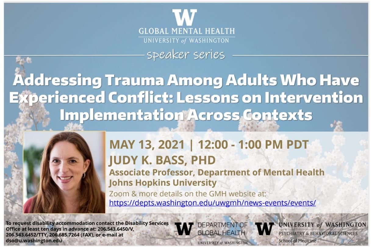 UW GMH Speaker Series - Addressing Trauma Among Adults Who Have Experienced Conflict: Lessons on Intervention Implementation Across Contexts