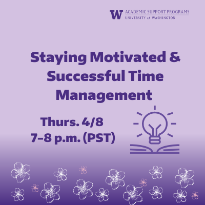 ASP Workshop: Staying Motivated And Successful Time Management