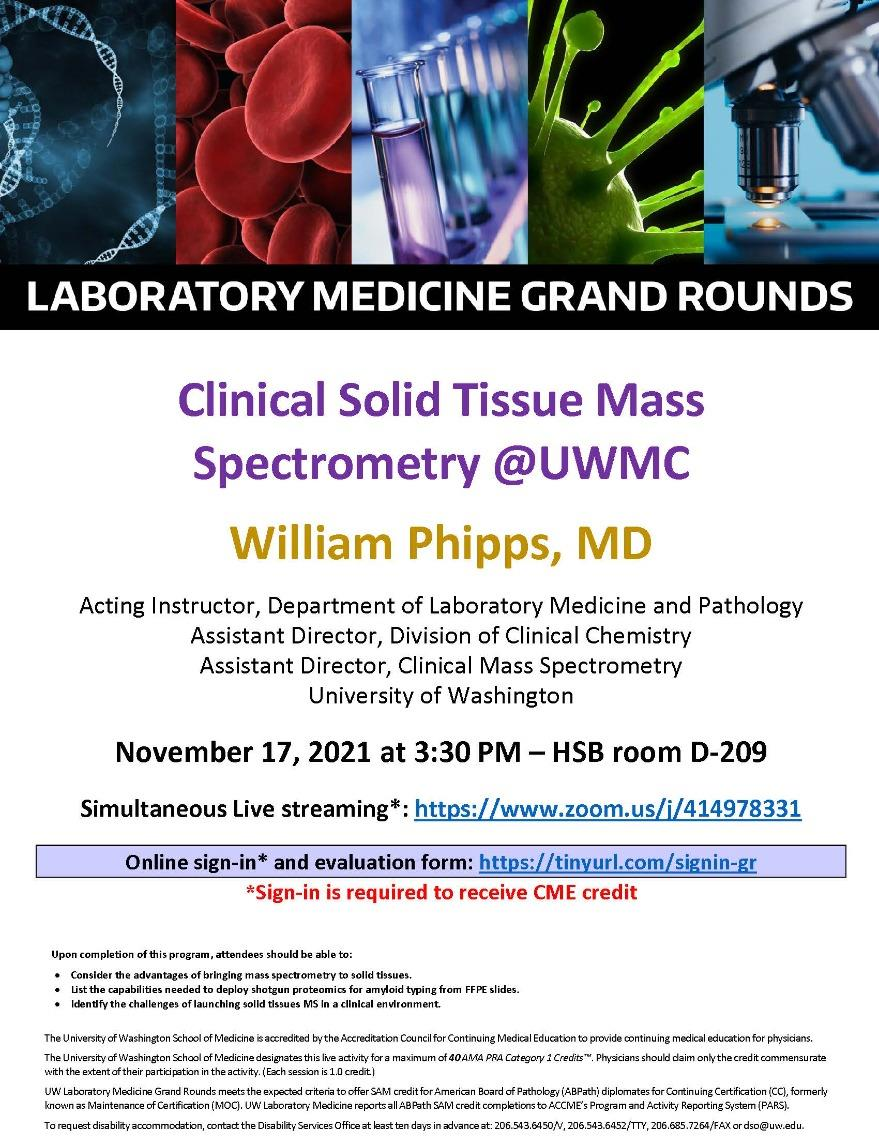 LabMed Grand Rounds: William Phipps, MD - Clinical Solid Tissue Mass Spectrometry @UWMC