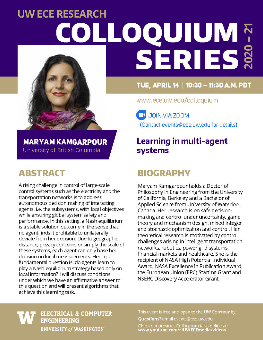 UW ECE Research Colloquium Lecture Series   Learning in multi-agent systems - Maryam Kamgarpour, The University of British Columbia
