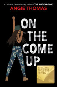 On the Come Up (B&N Exclusive Edition)