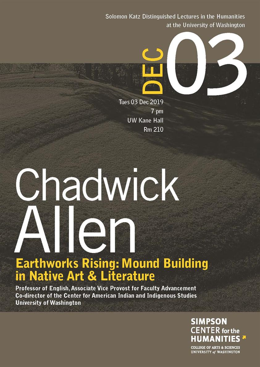 """Katz Distinguished Lecture: Chadwick Allen, """"Earthworks Rising: Mound Building in Native Art & Literature"""