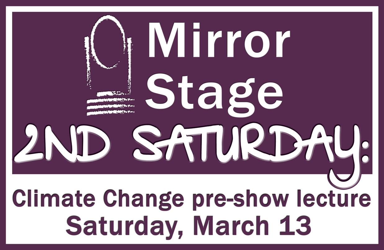 2nd Saturday: Climate Change pre-show lecture