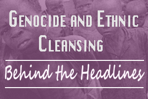 Genocide and Ethnic Cleansing in our Times: From Rwanda to the Rohingyas