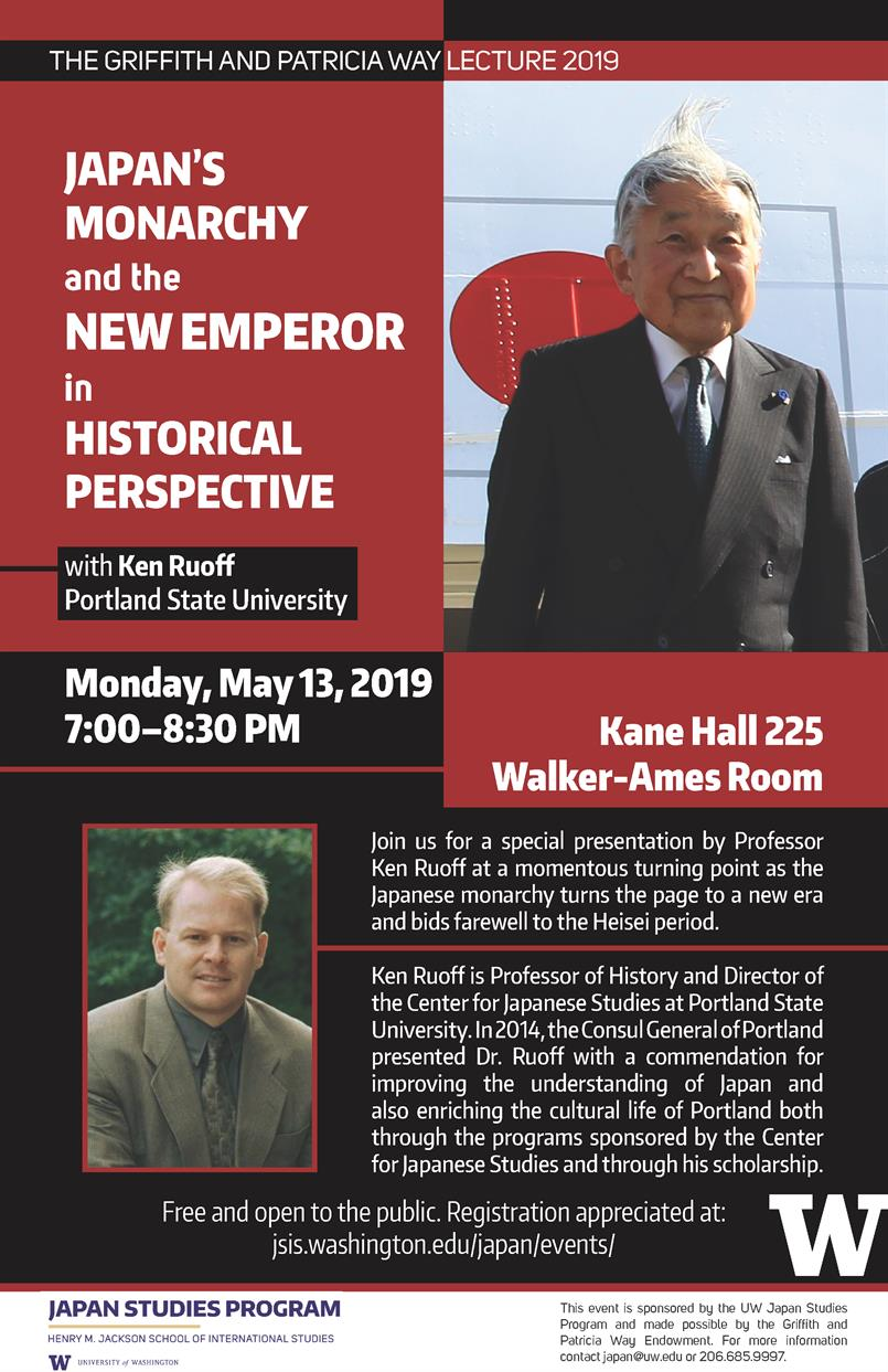 """Japan's Monarchy and the New Emperor in Historical Perspective"", Griffith and Patricia Way Lecture with Ken Ruoff, Portland State University"