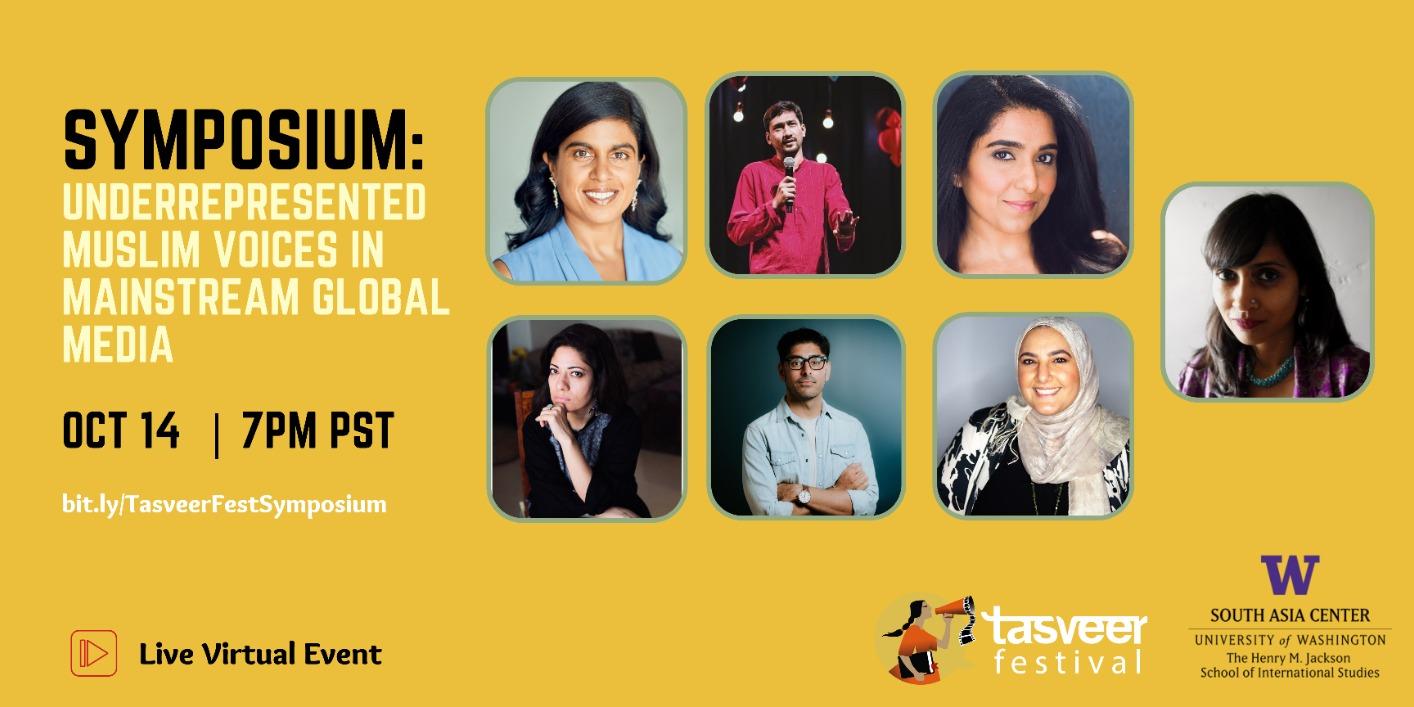 SYMPOSIUM   In Search of a New Story: Underrepresented Muslim Voices in Mainstream Global Media   Tasveer Fest