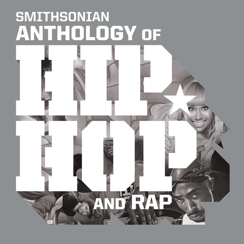 Historically Speaking: The Launch of The Smithsonian Anthology of Hip Hop and Rap