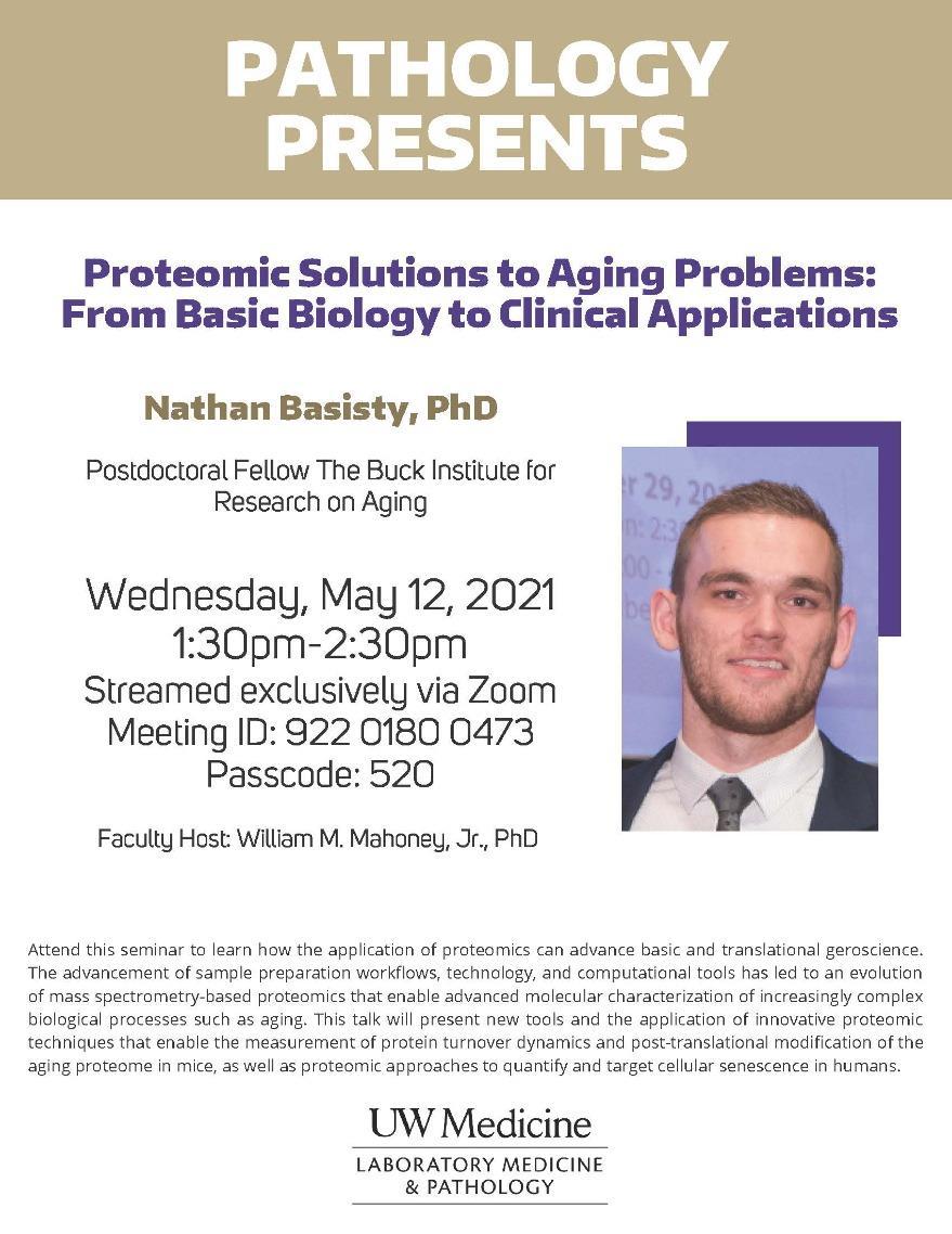 Pathology Presents: Nathan Basisty, PhD