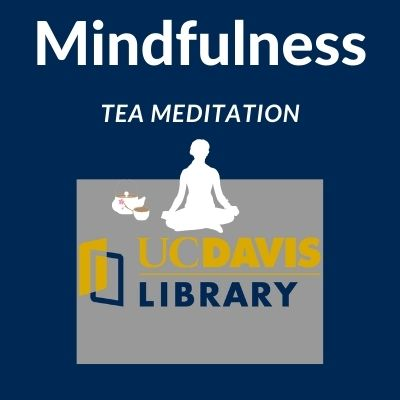 Mindful Tea: An Informational Session