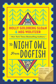 To Night Owl From Dogfish (B&N Exclusive Edition)