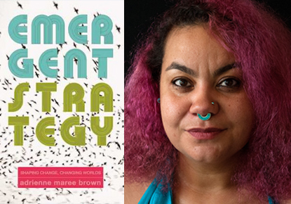 Emergent Strategy: An Evening with Adrienne Maree Brown