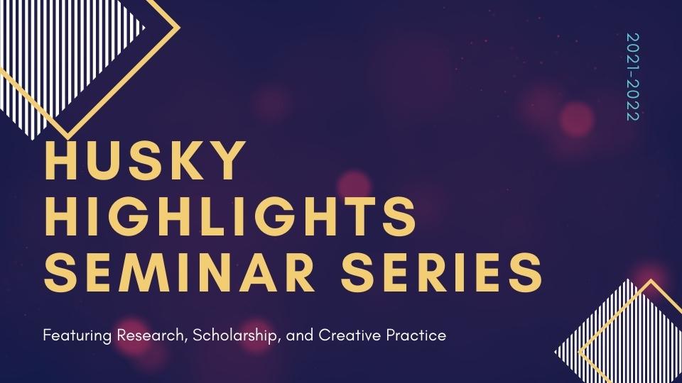 Husky Highlights Seminar Series: Dr. Mazima and Dr. Wacker