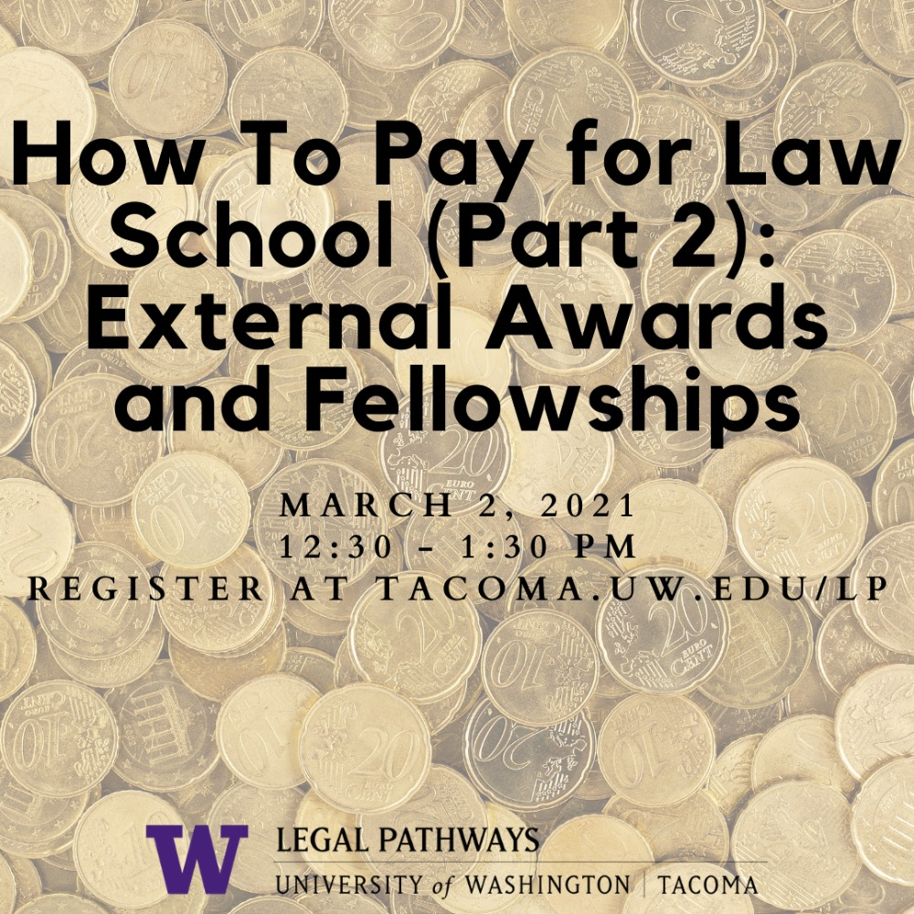 How to Pay for Law School Part II -- External Awards and Fellowships