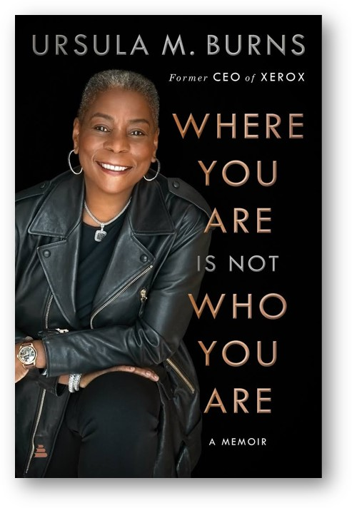 Historically Speaking: Where You Are Is Not Who You Are: An Evening with Ursula Burns
