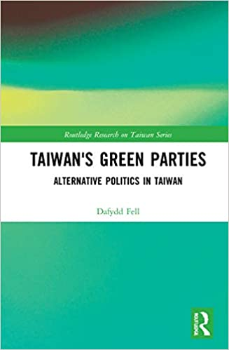 Book Talk: Taiwan's Green Parties, with Prof. Dafydd Fell
