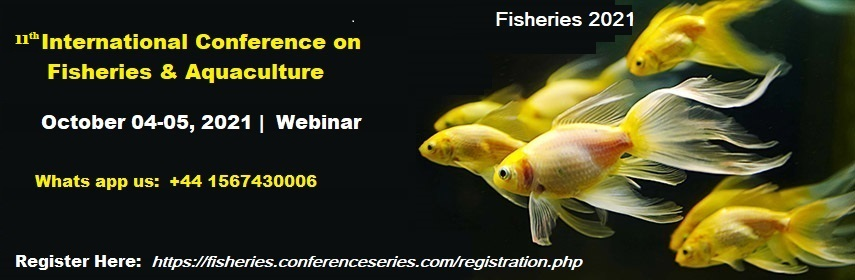 11th International Conference on Fisheries & Aquaculture