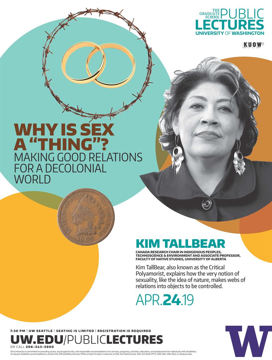 """Danz Lecture Series """"Why is Sex a """"Thing""""? Making Good Relations for the Decolonial World - Dr. Kim TallBear"""