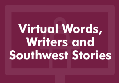 Words, Writers, and Southwest Stories