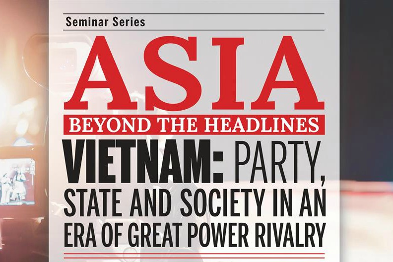 Vietnam: Party, State and Society in an Era of Great Power Rivalry