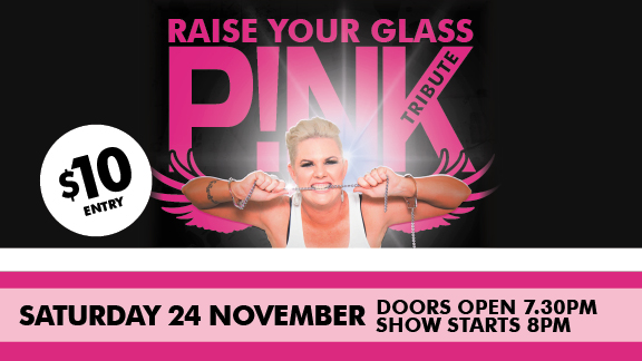 Redland City Event - Tribute Show - PINK, Raise Your Glass
