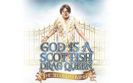 God Is A Scottish Drag Queen: The Second Coming
