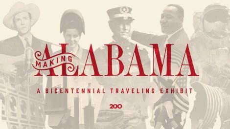 Making Alabama: A Bicentennial Traveling Exhibit