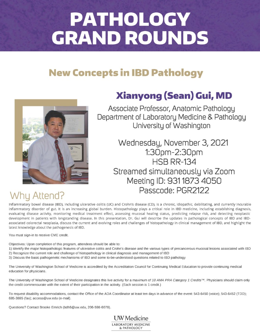 Pathology Grand Rounds: Xianyong (Sean) Gui, MD - New Concepts in IBD Pathology