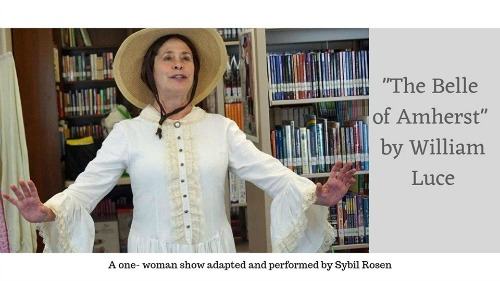 """""""The Belle of Amherst""""- One Woman Show with Sybil Rosen"""