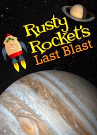 Rusty Rockets Last Blast