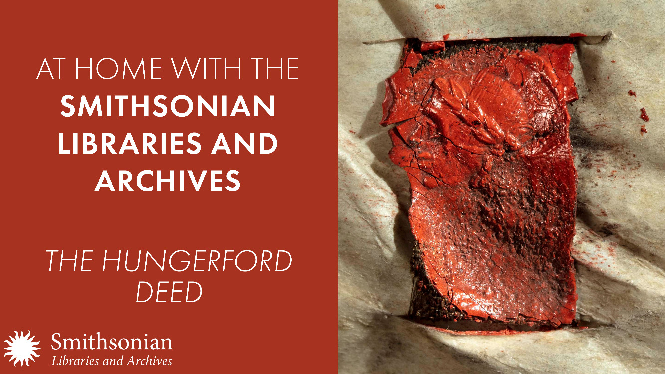 At Home with the Smithsonian Libraries and Archives: The Hungerford Deed