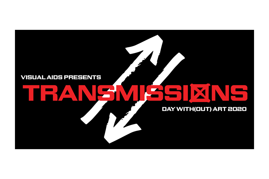 Visual AIDS Day With(out) Art 2020: TRANSMISSIONS