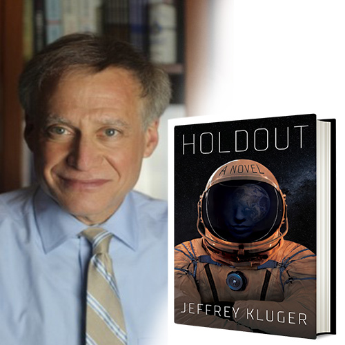 Jeffrey Kluger's Holdout: An Astronaut's Desperate Move for Justice