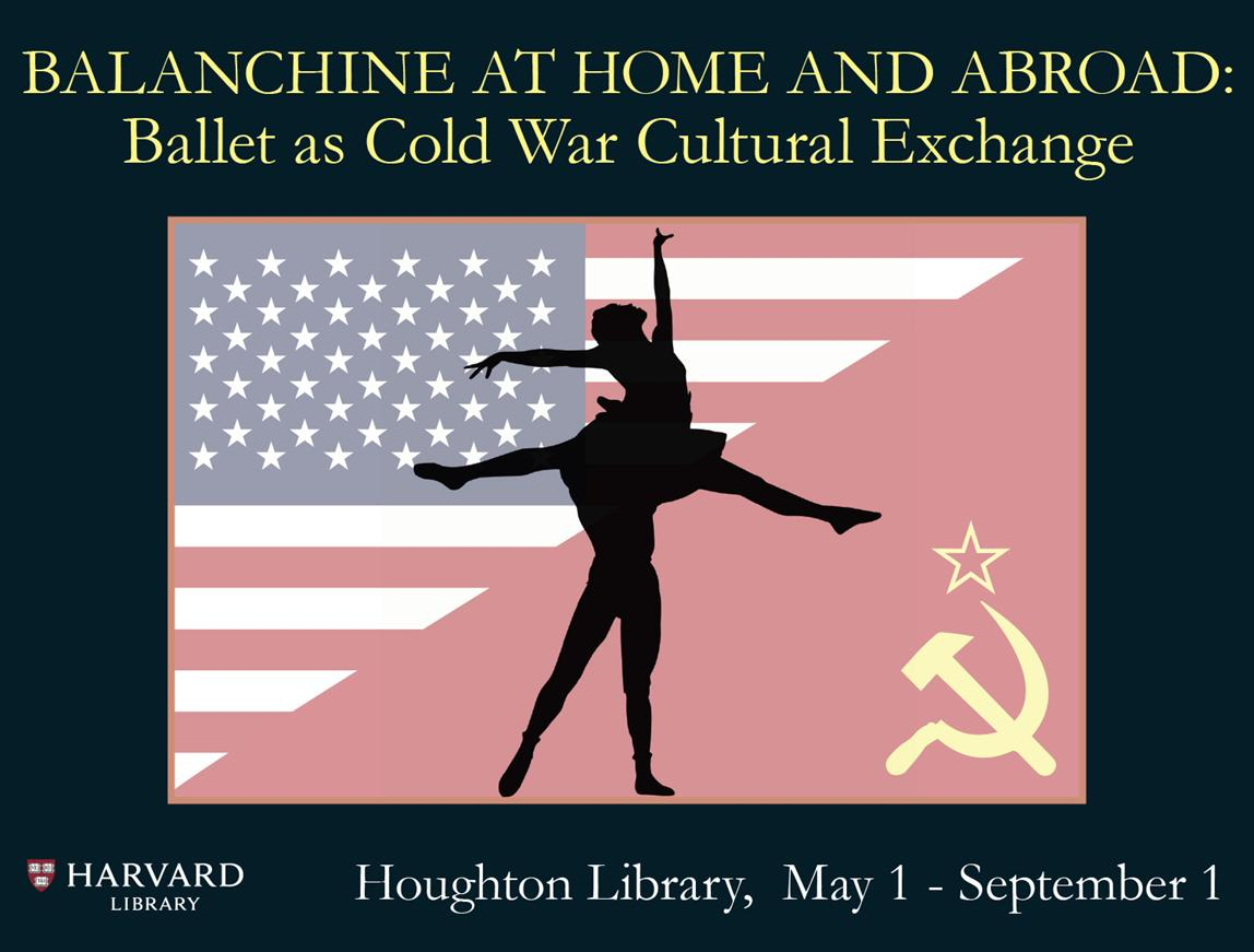 Balanchine at Home and Abroad: Ballet as Cold War Cultural Exchange