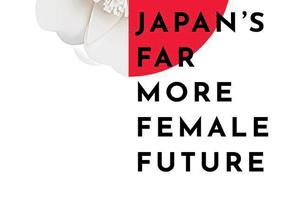 TLRH   Japan's Far More Female Future