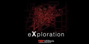 TEDxUCDavis 2021: eXploration