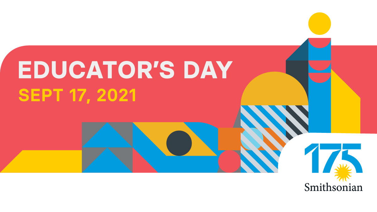 Smithsonian Educator's Day