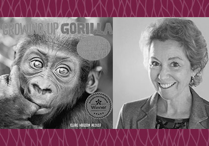 """Washington State Book Awards: Clare Hodgson Meeker and """"Growing Up Gorilla"""""""