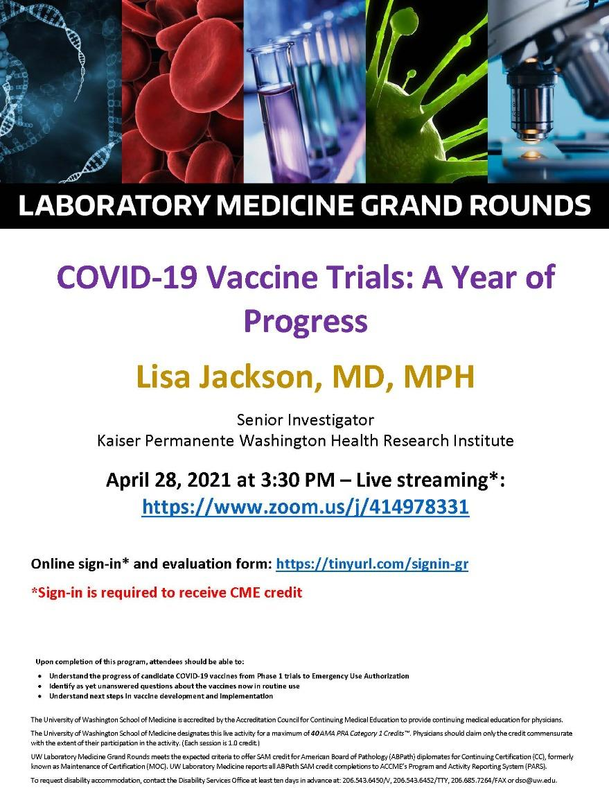 LabMed Grand Rounds: Lisa Jackson, MD, MPH - COVID-19 Vaccine Trials: A Year of Progress